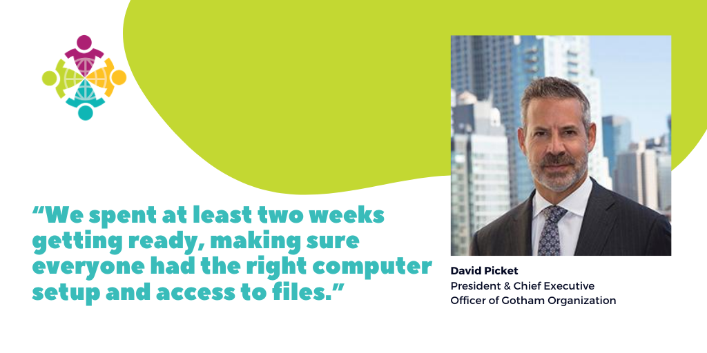 The graphic shows a photo of David Picket from Gotham Organization, who prepared well for remote work.